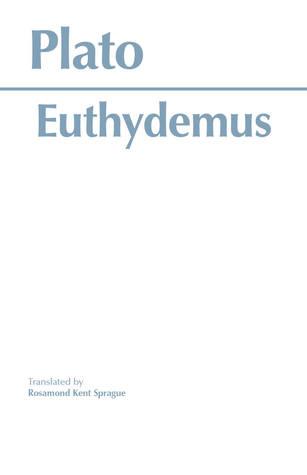 Euthydemus by Rosamond Kent Sprague, Plato