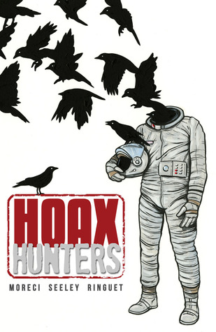 Hoax Hunters, Book 1: Murder, Death, and the Devil by Steve Seeley, J.M. Ringuet, Michael Moreci