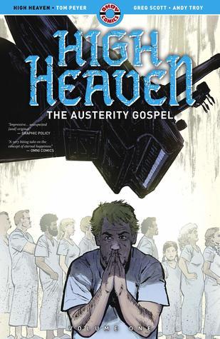 High Heaven: The Austerity Gospel by Tom Peyer, Greg Scott