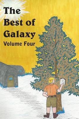 The Best of Galaxy Volume 4 by Raymond F. Jones, Kris Neville, Evelyn E. Smith