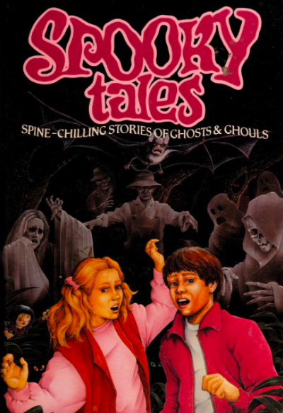 Spooky Tales: Spine-Chilling Stories of Ghosts & Ghouls by