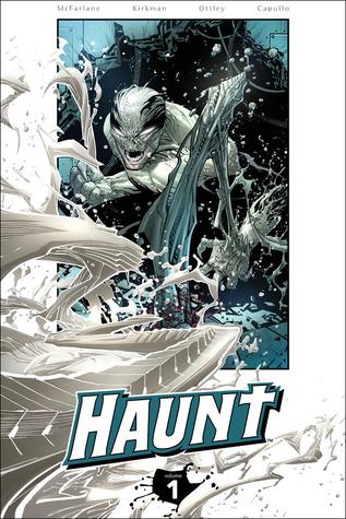 Haunt, Volume 1 by Greg Capullo, Todd McFarlane, Robert Kirkman, Ryan Ottley