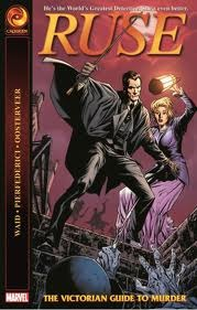 Ruse: The Victorian Guide to Murder by Jackson Butch Guice, Mirco Pierfederici, Mark Waid, Mink Oosterveer