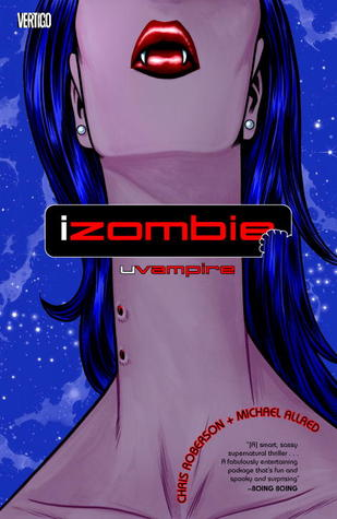 iZombie, Vol. 2: uVampire by Mike Allred, Chris Roberson