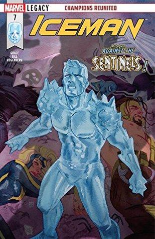 Iceman #7 by Kevin Wada, Robert Gill, Sina Grace