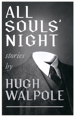 All Souls' Night by John Howard, Hugh Walpole