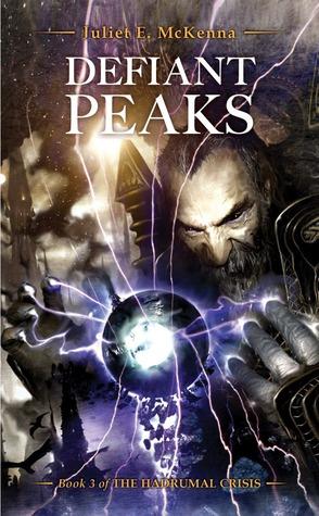 Defiant Peaks by Juliet E. McKenna
