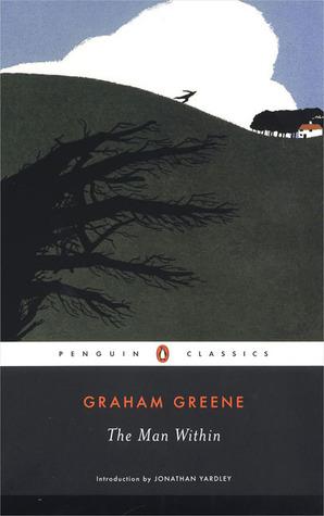 The Man Within by Graham Greene, Jonathan Yardley