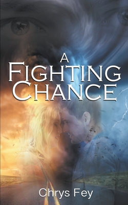 A Fighting Chance by Chrys Fey