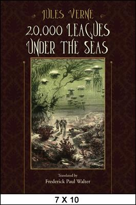 20,000 Leagues Under the Seas: A World Tour Underwater by Jules Verne