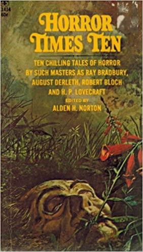 Masters of Horror by A. Merritt, Robert W. Chambers, Bram Stoker, H. Russell Wakefield, Henry Kuttner, Alden H. Norton, Mary Wollstonecraft Shelley, Clemence Housman, David H. Keller, Ray Bradbury