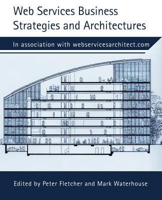 Web Services Business Strategies and Architectures by Jeffrey J. Hanson, Mike Clark, Peter Fletcher