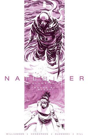 Nailbiter, Vol. 5: Bound by Blood by John J. Hill, Joshua Williamson, Mike Henderson, Adam Guzowski