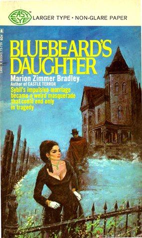 Bluebeard's Daughter by Marion Zimmer Bradley