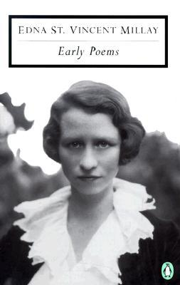 Early Poems by Holly Peppe, Edna St. Vincent Millay