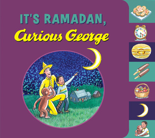 It's Ramadan, Curious George by Mary O'Keefe Young, Hena Khan, H.A. Rey