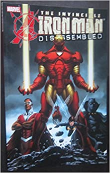 The Invincible Iron Man: Disassembled by John Jackson Miller, Mark Ricketts