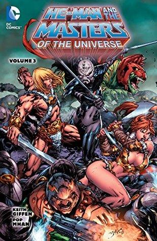 He-Man And The Masters of The Universe, Vol. 3 by Drew Edward Johnson, Mark Roberts, Stjepan Šejić, Dan Abnett, Keith Giffen, Pop Mahn, Rafael Kayanan, Pop Mhan