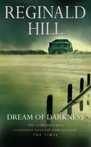 Dream of Darkness by Reginald Hill, Patrick Ruell