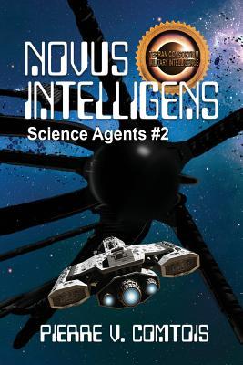 Novus Intelligens by Pierre V. Comtois