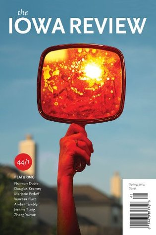 The Iowa Review (Spring 2014) by Jeremy Tiang, Various, Douglas Kearney, Zhang Yueran, Norman Dubie, Vanessa Place, Amber Tamblyn, Marjorie Perloff