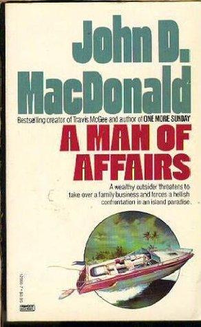 A Man of Affairs by John D. MacDonald