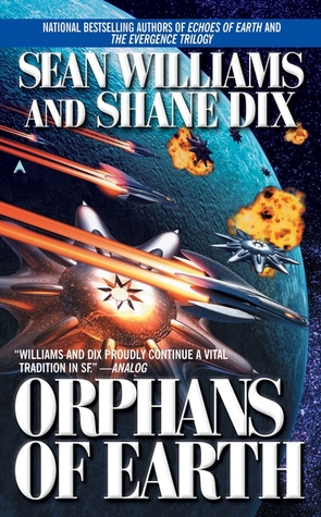 Orphans of Earth by Sean Williams, Shane Dix