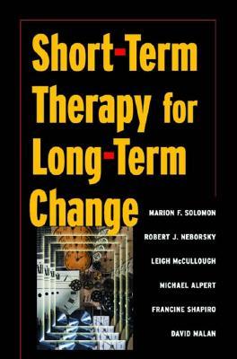 Short-Term Therapy for Long-Term Change by David Malan, Michael Alpert, Leigh McCullough