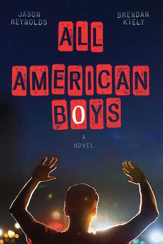 All American Boys by Jason Reynolds, Brendan Kiely