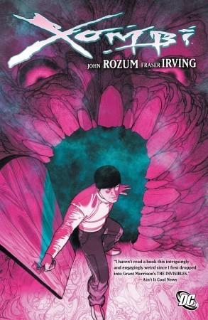 Xombi by Frazer Irving, John Rozum