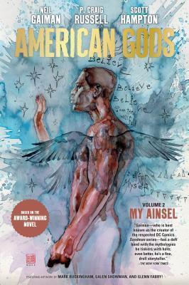 American Gods, Vol. 2: My Ainsel by Rick Parker, P Craig Russell, Scott Hampton, Neil Gaiman