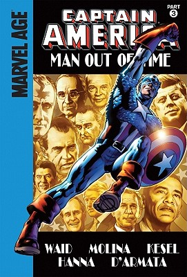 Man Out of Time, Part 3 by Mark Waid
