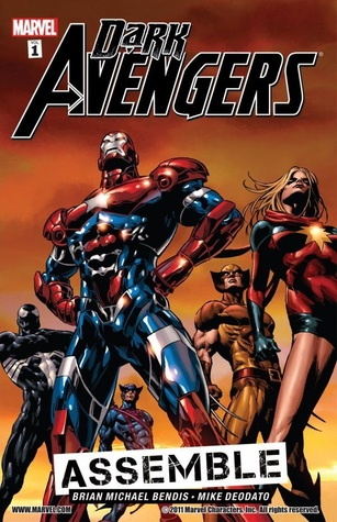 Dark Avengers, Volume 1: Assemble by Mike Deodato, Brian Michael Bendis, Wil Conrad, Rain Beredo