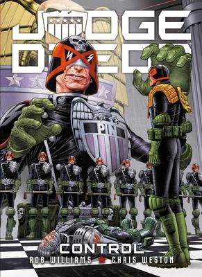 Judge Dredd: Control by Chris Weston, Rob Williams