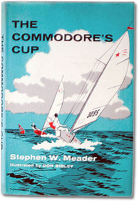 The Commodore's Cup by Stephen W. Meader, Don Sibley