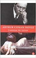 Cuentos de Terror by Arthur Conan Doyle