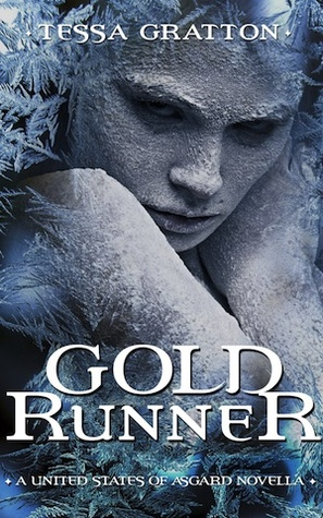 Gold Runner: A Novella of Goblins, Theft, and Teenage Gods by Tessa Gratton
