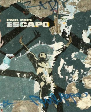 Escapo by Paul Pope