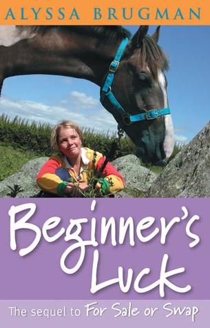 Beginner's Luck by Alyssa Brugman