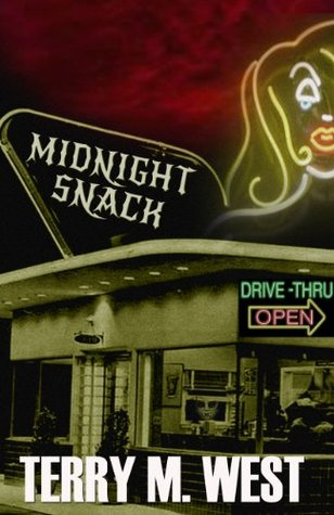 Midnight Snack (Single Shot Short Story Series) by Terry M. West