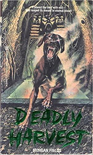 Deadly Harvest by J.M. Morgan, Morgan Fields