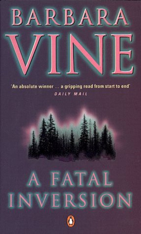 A Fatal Inversion by Barbara Vine, Ruth Rendell