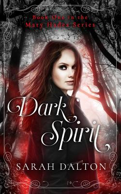 Dark Spirit by Sarah Dalton