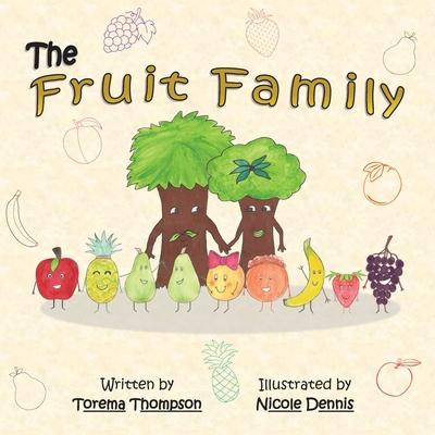 The Fruit Family by Torema Thompson