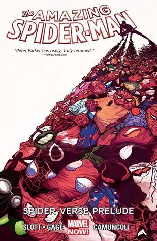 Amazing Spider-Man Vol. 2: Spider-Verse Prelude by Adam Kubert, Dan Slott, Christos Gage, Giuseppe Camuncoli, Mike del Mundo