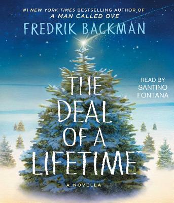 The Deal of a Lifetime: A Novella by Fredrik Backman