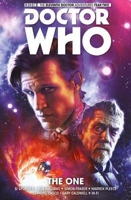 Doctor Who: The Eleventh Doctor, Vol. 5: The One by Rob Williams, Simon Fraser, Simon Spurrier
