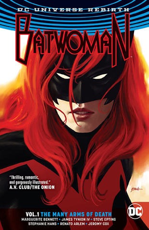 Batwoman, Vol. 1: The Many Arms of Death by Steve Epting, Marguerite Bennett, Renato Arlem, Stephanie Hans, James Tynion IV