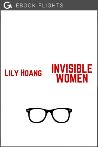 Invisible Women by Lily Hoang