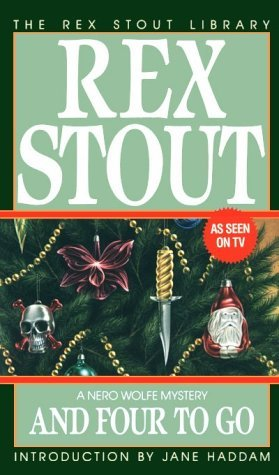 And Four to Go by Jane Haddam, Rex Stout
